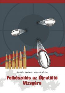 Az első magyar nyelvű könyv a lőszertöltésről!
